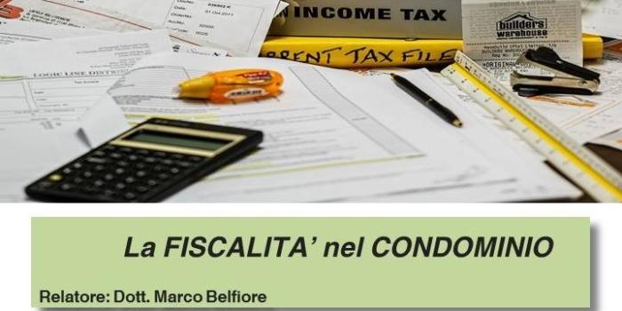"""Incontro-studio """"La Fiscalità nel condominio"""""""